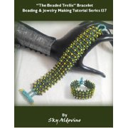 The Beaded Trellis Bracelet Beading and Jewelry Making Tutorial Series I37 - eBook