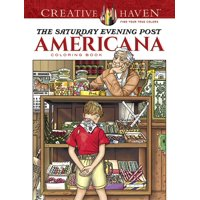 Creative Haven Coloring Books: Creative Haven the Saturday Evening Post Americana Coloring Book (Paperback)