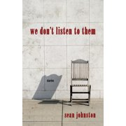 We Don't Listen to Them - eBook