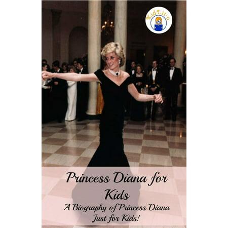 Princess Diana for Kids: A Biography of Princess Diana Just for Kids! -
