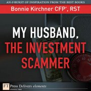 My Husband, the Investment Scammer - eBook