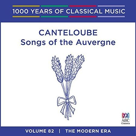 Canteloube: Songs Of The Auvergne - 1000 Years Of - 1000 Halloween Songs