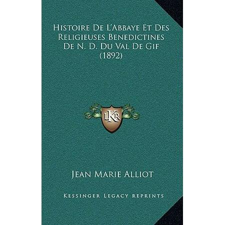 Histoire de L'Abbaye Et Des Religieuses Benedictines de N. D. Du Val de GIF (1892)](Et Halloween Gif)