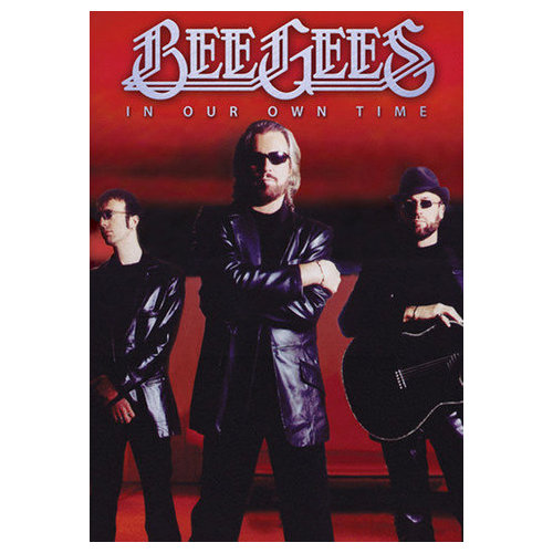 Bee Gees: In Our Own Time (2010)