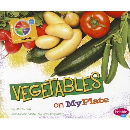 Vegetables on MyPlate - Myplate Activities