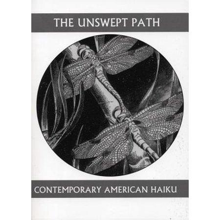 The Unswept Path : Contemporary American Haiku