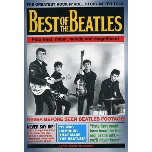 Best Of The Beatles: Pete Best - Mean, Moody, And Magnificent (Music DVD)