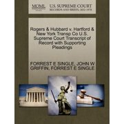 Rogers & Hubbard V. Hartford & New York Transp Co U.S. Supreme Court Transcript of Record with Supporting Pleadings