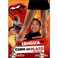 De Lengua Me Como Un Plato (Tell Me Lies) (Spanish) (Full Frame)