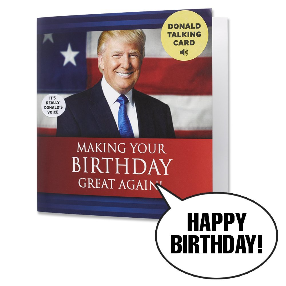 Talking Trump Birthday Card - Surprise Friends & Family With A Recorded Bday Message From Donald Trump - Funny Gag Gifts For Christmas - Best Greeting Card For Holiday Laughter & Fun
