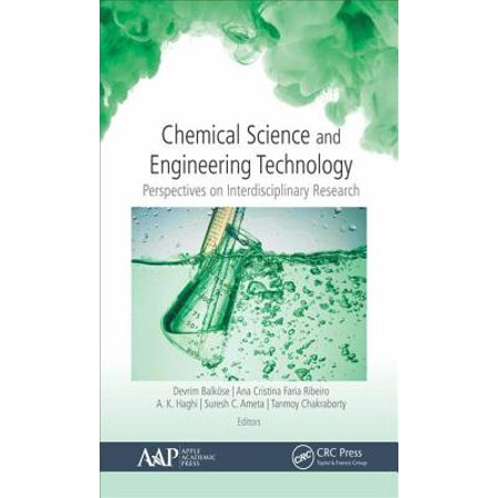Chemical Science and Engineering Technology : Perspectives on Interdisciplinary