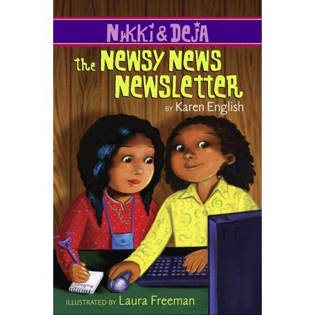 Nikki and Deja: The Newsy News Newsletter : Nikki and Deja, Book Three