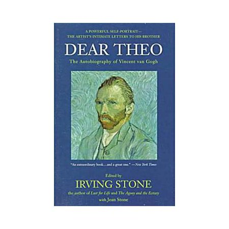 Dear Theo: The Autobiography of Vincent Van Gogh by