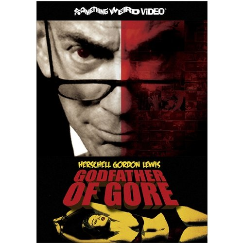 Herschell Gordon Lewis: The Godfather Of Gore (Widescreen)