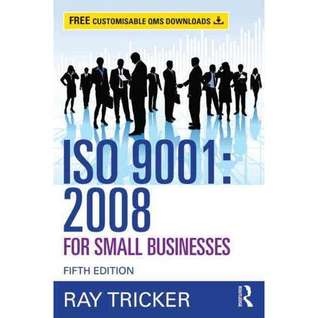 Iso 9001 2008 For Small Businesses