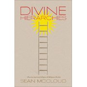 Divine Hierarchies : Class in American Religion and Religious Studies