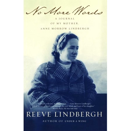No More Words : A Journal of My Mother, Anne Morrow - Lindbergh Cover