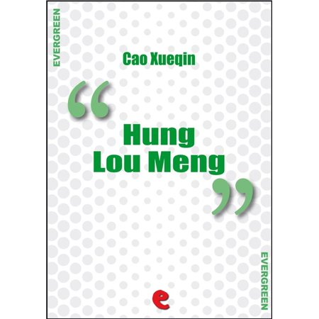 Wall Hung China (Hung Lou Meng (Dream of the Red Chamber, a Chinese Novel In Two Books) - eBook )