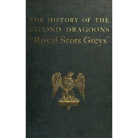 The History of the 2nd Dragoons