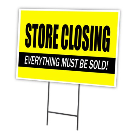 Store Closing 18  X24   Yard Sign   Stake Outdoor Plastic Coroplast Window