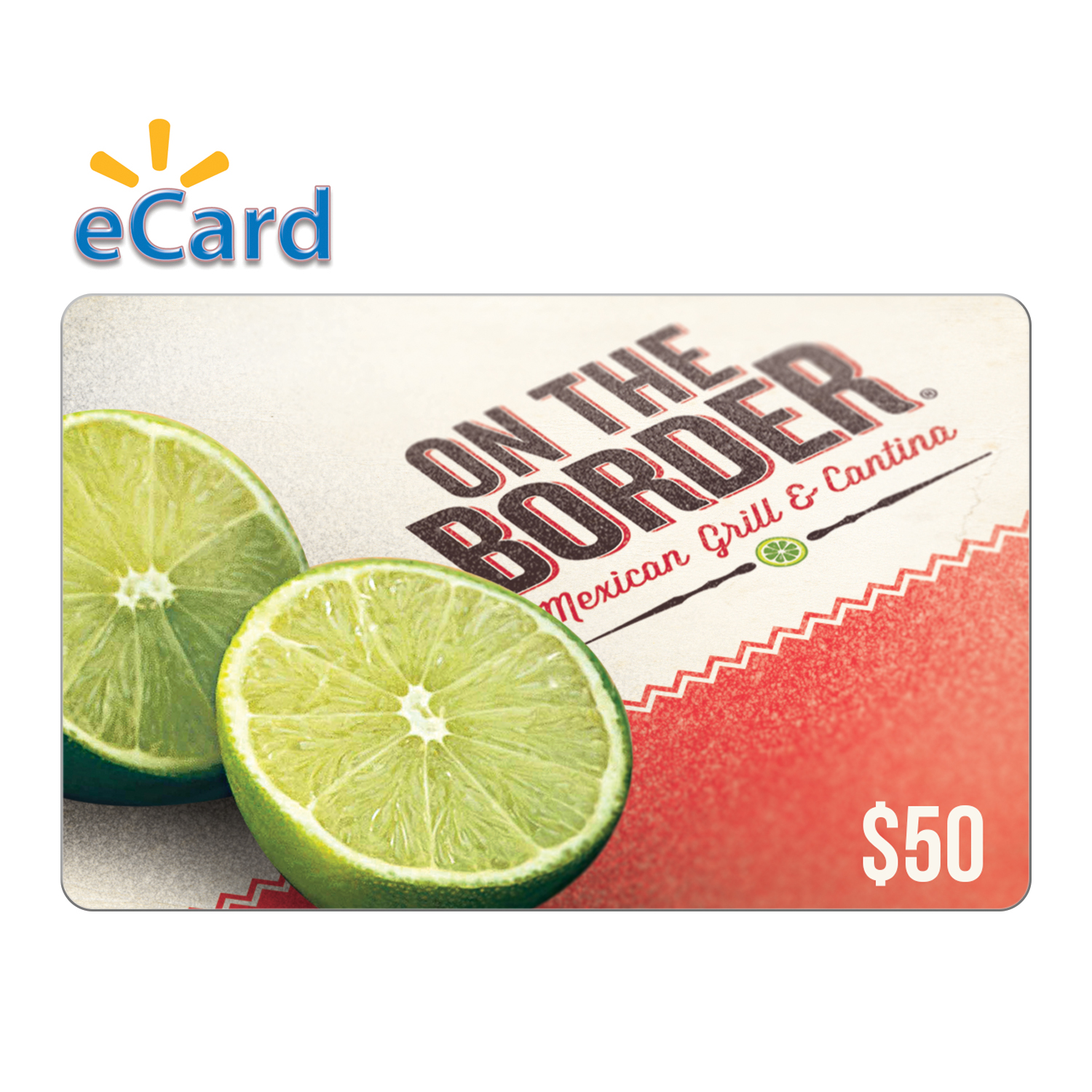 On The Border $50 (Email Delivery)