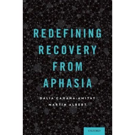 Recovery Essence - Redefining Recovery from Aphasia