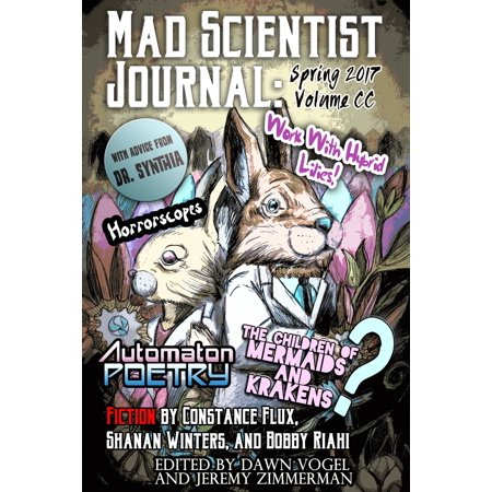 Mad Scientist Journal: Spring 2017 - eBook - Cold Spring Halloween 2017