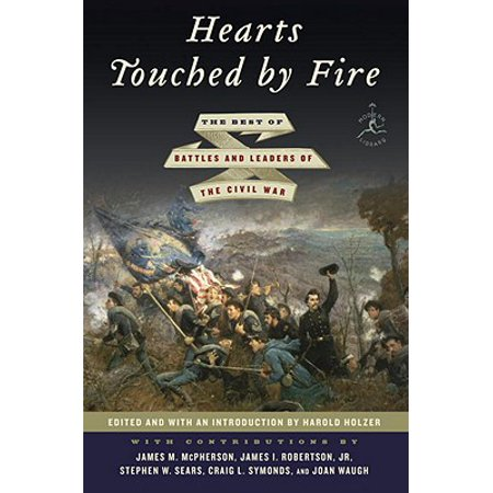 Hearts Touched by Fire : The Best of Battles and Leaders of the Civil