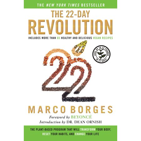 The 22-Day Revolution : The Plant-Based Program That Will Transform Your Body, Reset Your Habits, and Change Your Life (22 Days Nutrition Challenge)