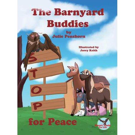 The Barnyard Buddies Stop for Peace (Barnyard Buddies)