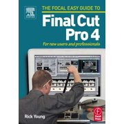 Focal Easy Guide to Final Cut Pro 4 - eBook