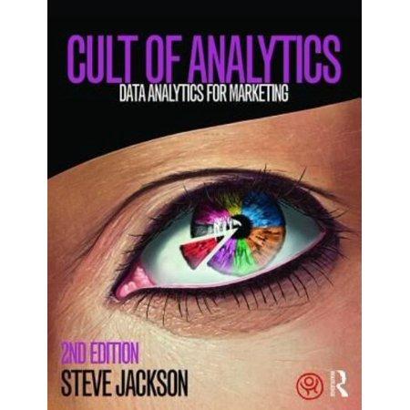 Cult Of Analytics  Data Analytics For Marketing