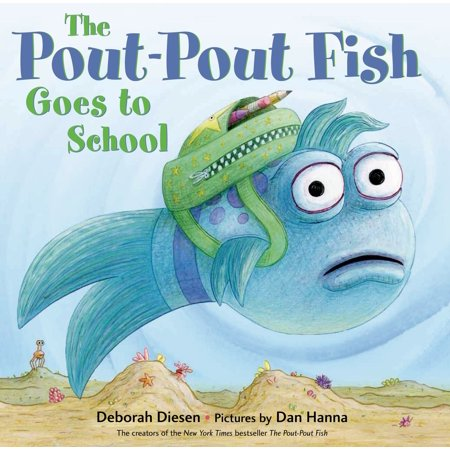 - The Pout-Pout Fish Goes to School
