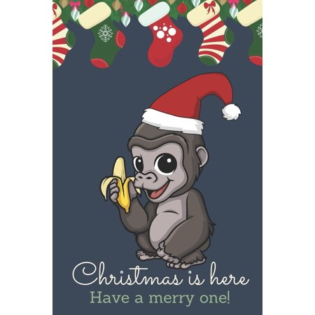 Christmas Is Here Have A Merry One: Festive Kawaii Chibi Monkey with Banana Dressed Up Like Santa with a Red White Hat. Holiday Stockings and Ornaments Notebook Cover. Great Journal Gift or Stocking S ()