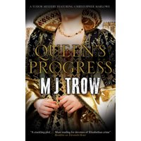 Queen's Progress : A Tudor Mystery