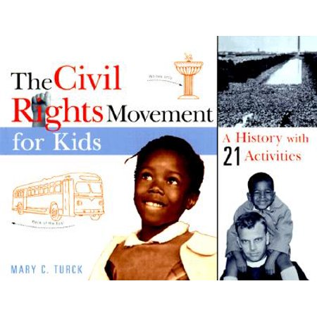 The Civil Rights Movement for Kids : A History with 21 Activities](Movement Activities)