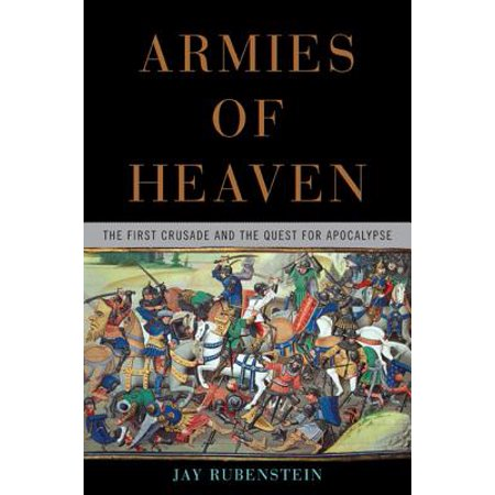 Armies of Heaven : The First Crusade and the Quest for (Best Food For Apocalypse)