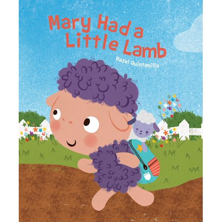 Hazel Q Nursery Rhymes: Mary Had a Little Lamb (Board