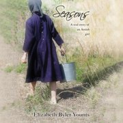 Seasons: A Real Story of an Amish Girl - Audiobook