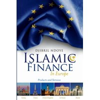 Islamic Finance in Europe: Products and Services (Paperback)