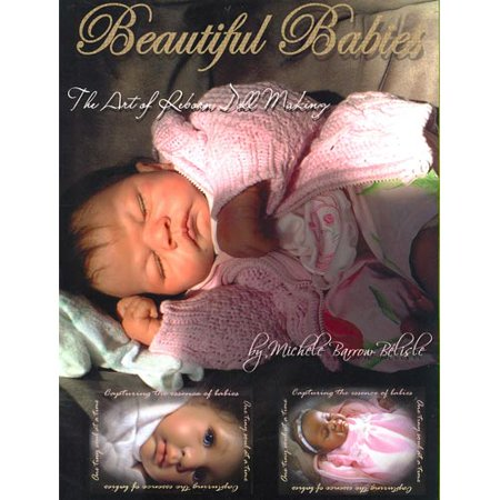 Beautiful Babies: The Art of Reborn Doll Making