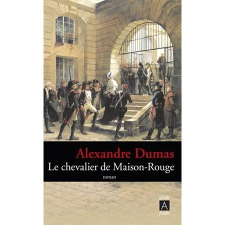 Le chevalier de Maison-Rouge - eBook ()