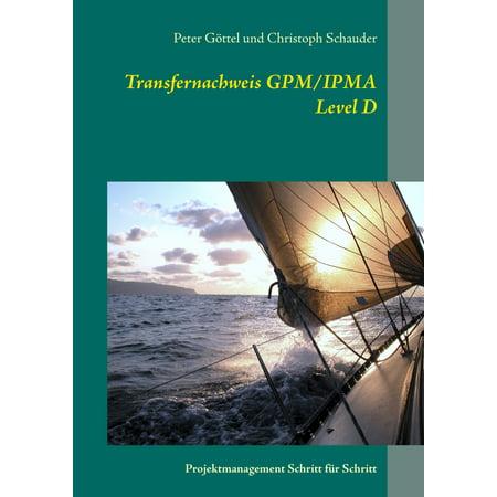 Transfernachweis GPM/IPMA Level D - eBook - Level D