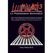 Illuminati3-La Possession Satanique (Paperback)