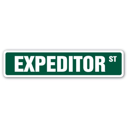 Expeditor Street Sign Gift Project Manager Food Restaurant Cooking Construction