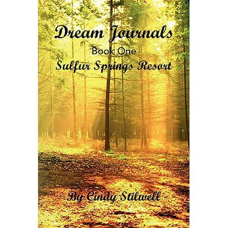 Dream Journals Book One : Sulfur Springs Resort