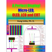 A Perfect Display! Micro-LED, OLED , LCD and CRT - eBook