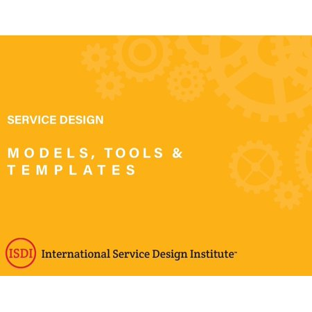Service Design Models, Tools and Templates