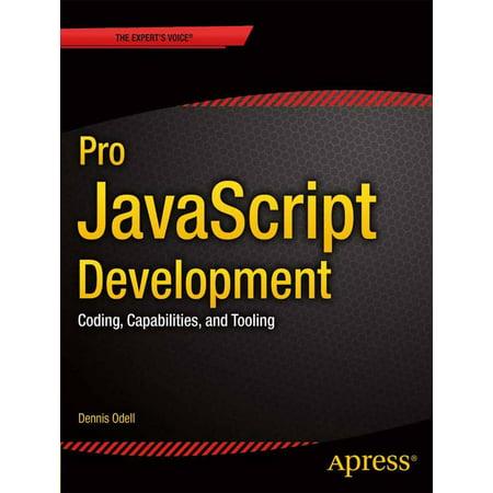 Pro Javascript Development  Coding  Capabilities  And Tooling  Paperback