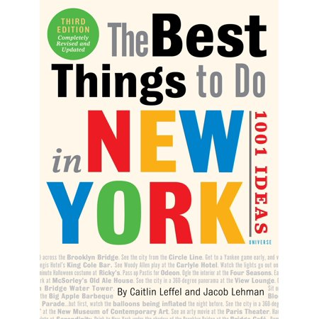 The Best Things to Do in New York: 1001 Ideas : 3rd Edition - (Best Things To Eat In New York)